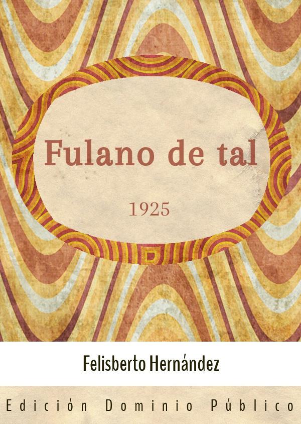 Fulano de tal - 1925