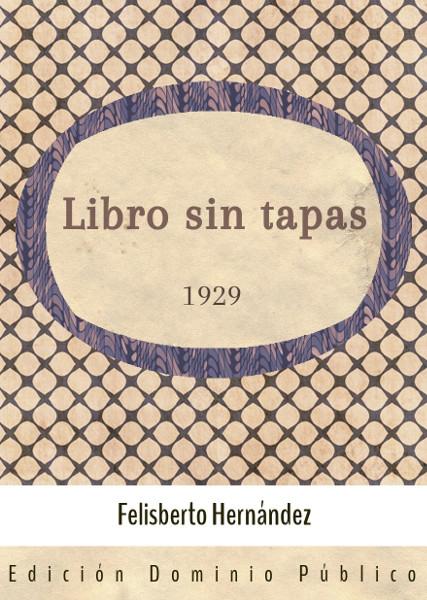 - Libro sin tapas (1929)